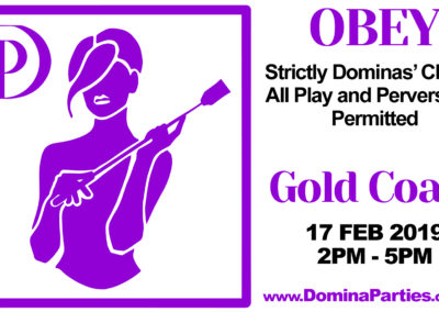 Domina Parties Australia Obey Gold Coast