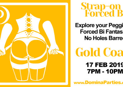 Domina Parties GOLD COAST Strap-on & Forced Bi