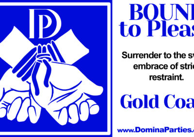Bound To Please Domina Party Gold Coast