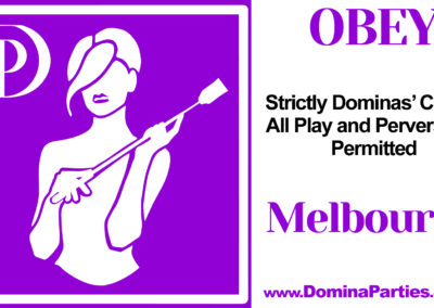 Obey! Domina Party Melbourne