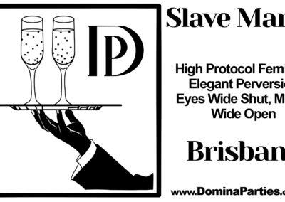 Slave Manor Domina Party Brisbane
